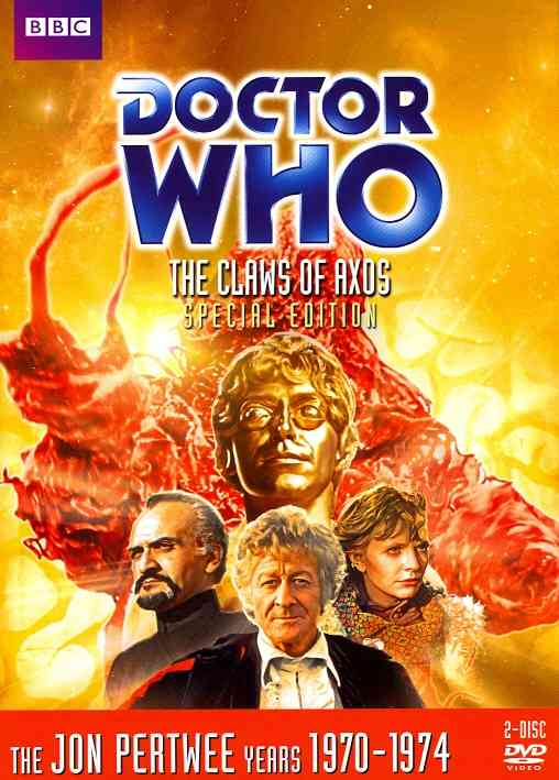 DOCTOR WHO:EP 57 THE CLAWS OF AXOS BY DOCTOR WHO (DVD)
